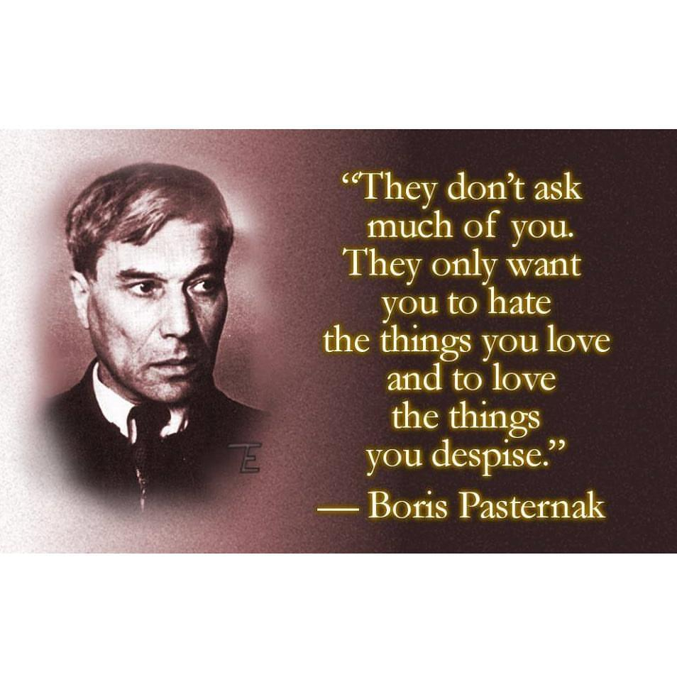 hate what you love and love what you hate pasternak